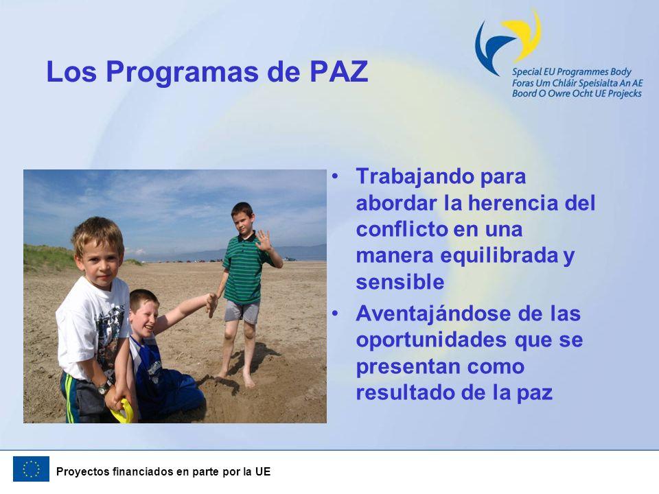 Los Programas de PAZ Trabajando para abordar la herencia del conflicto en una manera equilibrada y sensible.