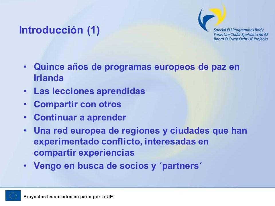 Introducción (1) Quince años de programas europeos de paz en Irlanda