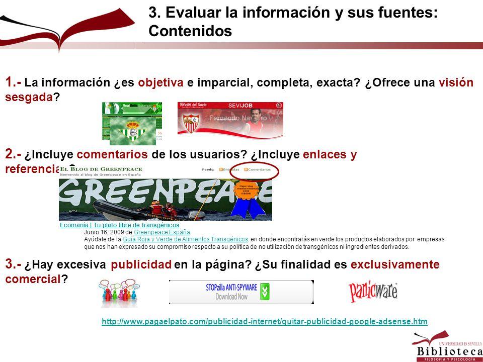 3. Evaluar la información y sus fuentes: Contenidos