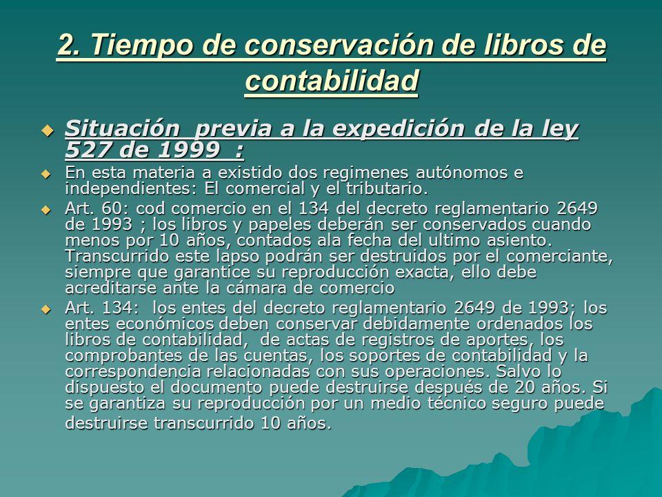2. Tiempo de conservación de libros de contabilidad