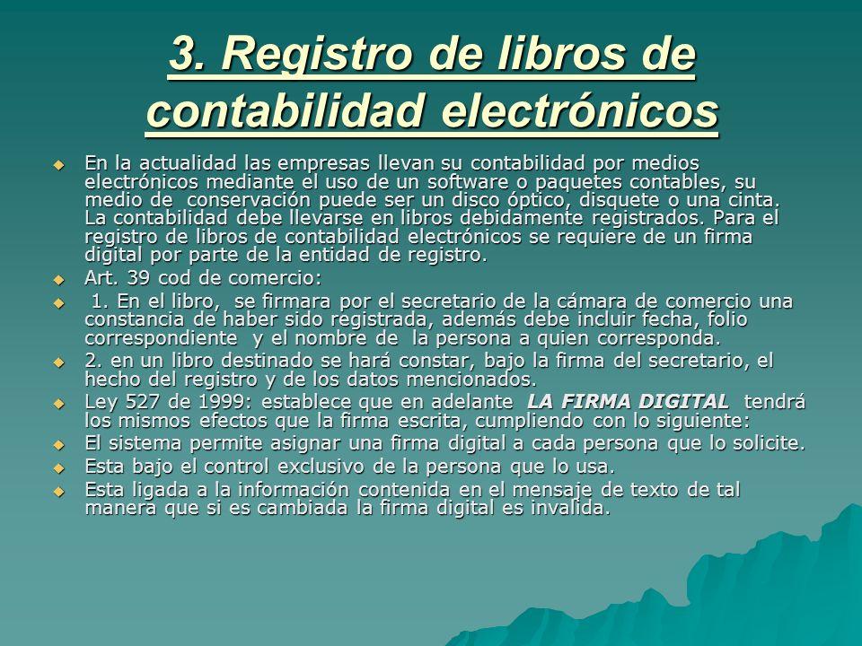 3. Registro de libros de contabilidad electrónicos
