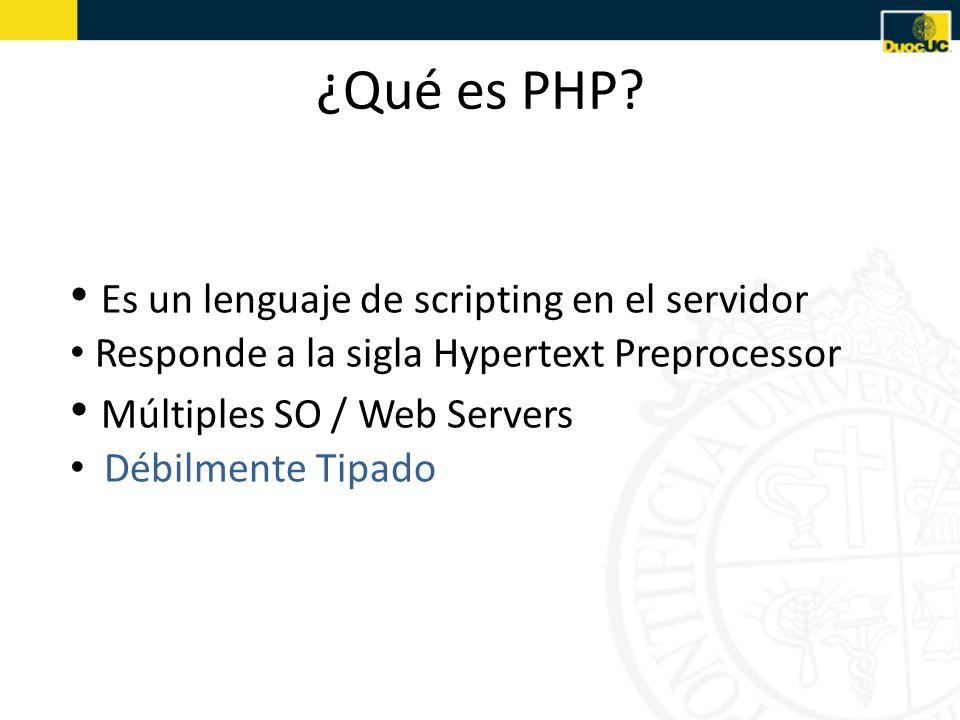 ¿Qué es PHP Es un lenguaje de scripting en el servidor
