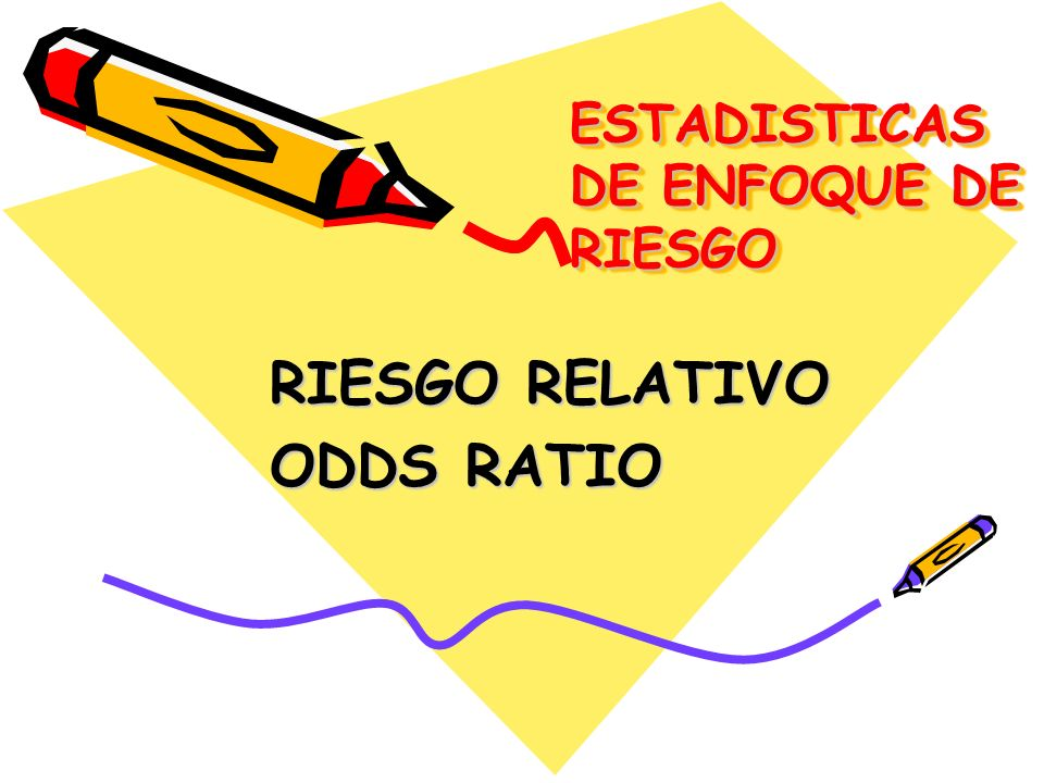 ESTADISTICAS DE ENFOQUE DE RIESGO