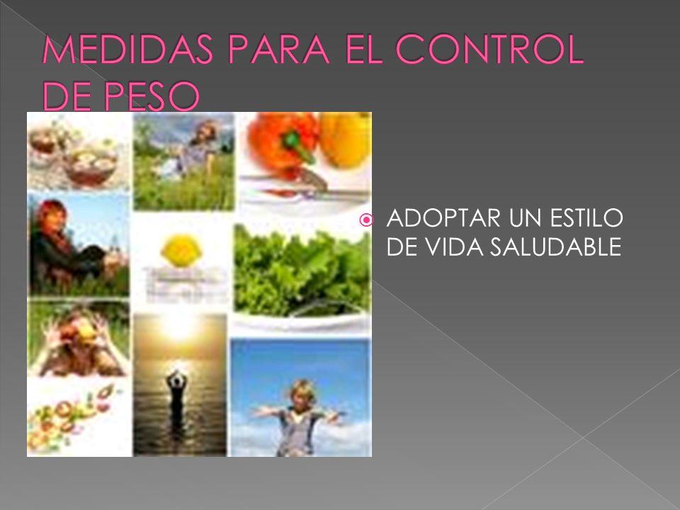 MEDIDAS PARA EL CONTROL DE PESO