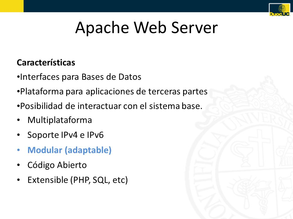 Apache Web Server Características Interfaces para Bases de Datos