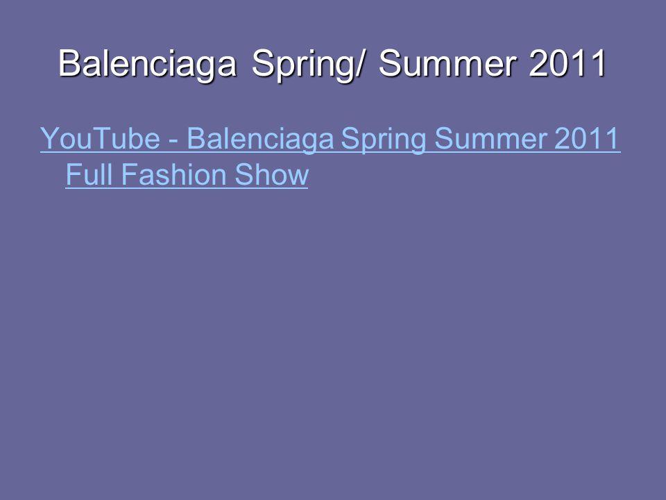 Balenciaga Spring/ Summer 2011