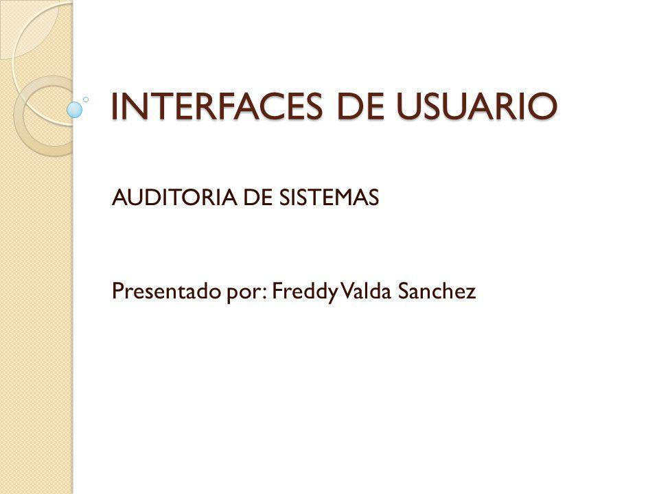 AUDITORIA DE SISTEMAS Presentado por: Freddy Valda Sanchez