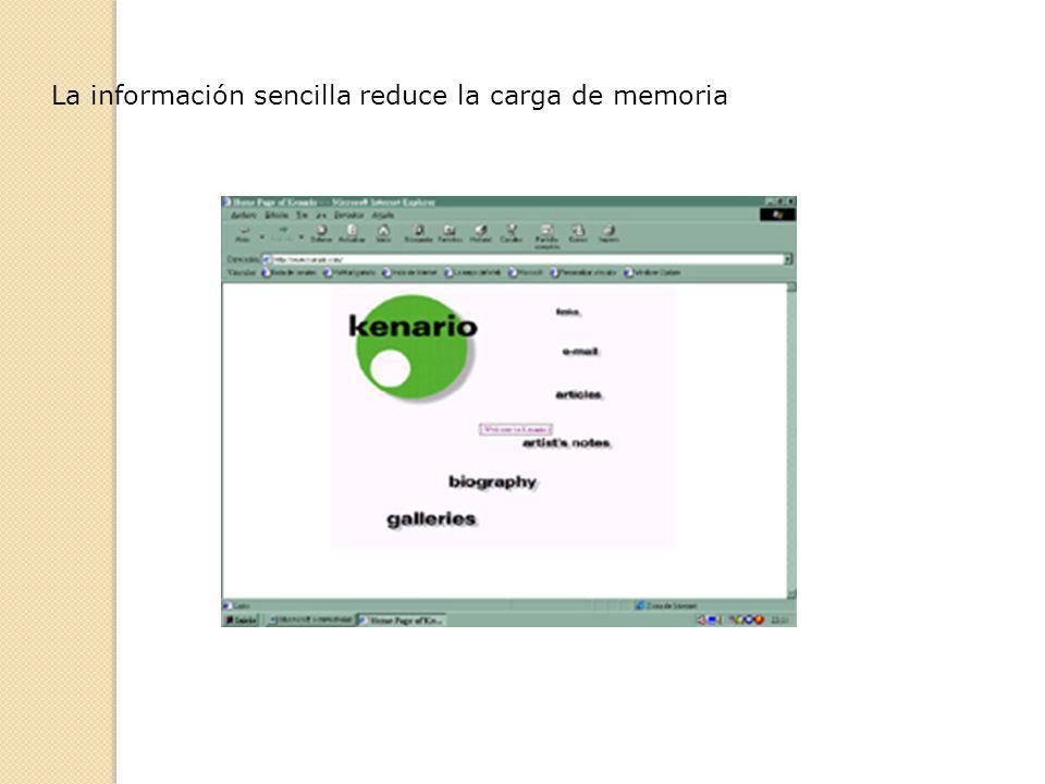 La información sencilla reduce la carga de memoria