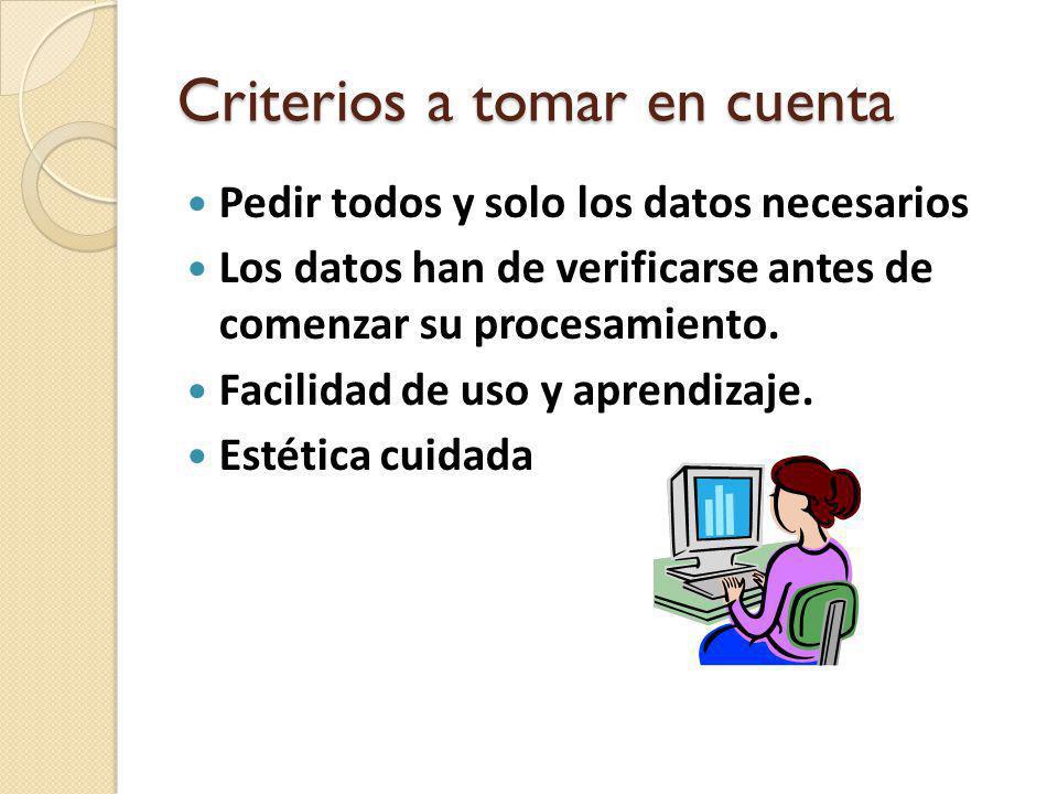 Criterios a tomar en cuenta