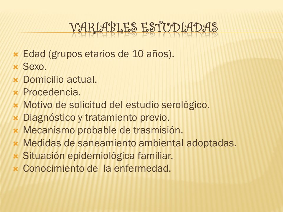 Variables estudiadas Edad (grupos etarios de 10 años). Sexo.