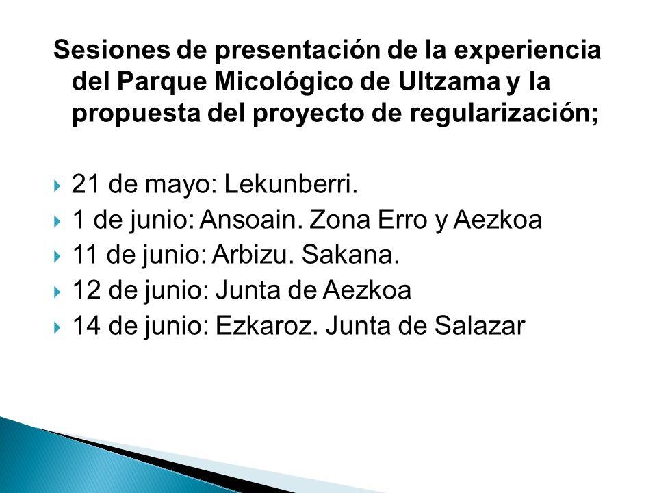 Sesiones de presentación de la experiencia del Parque Micológico de Ultzama y la propuesta del proyecto de regularización;