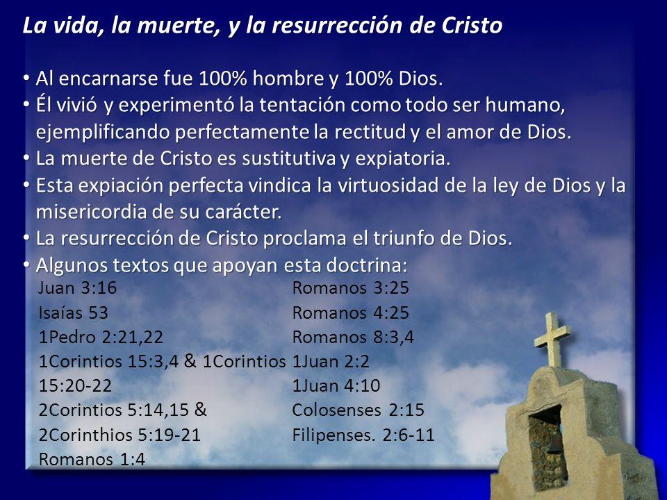 La vida, la muerte, y la resurrección de Cristo