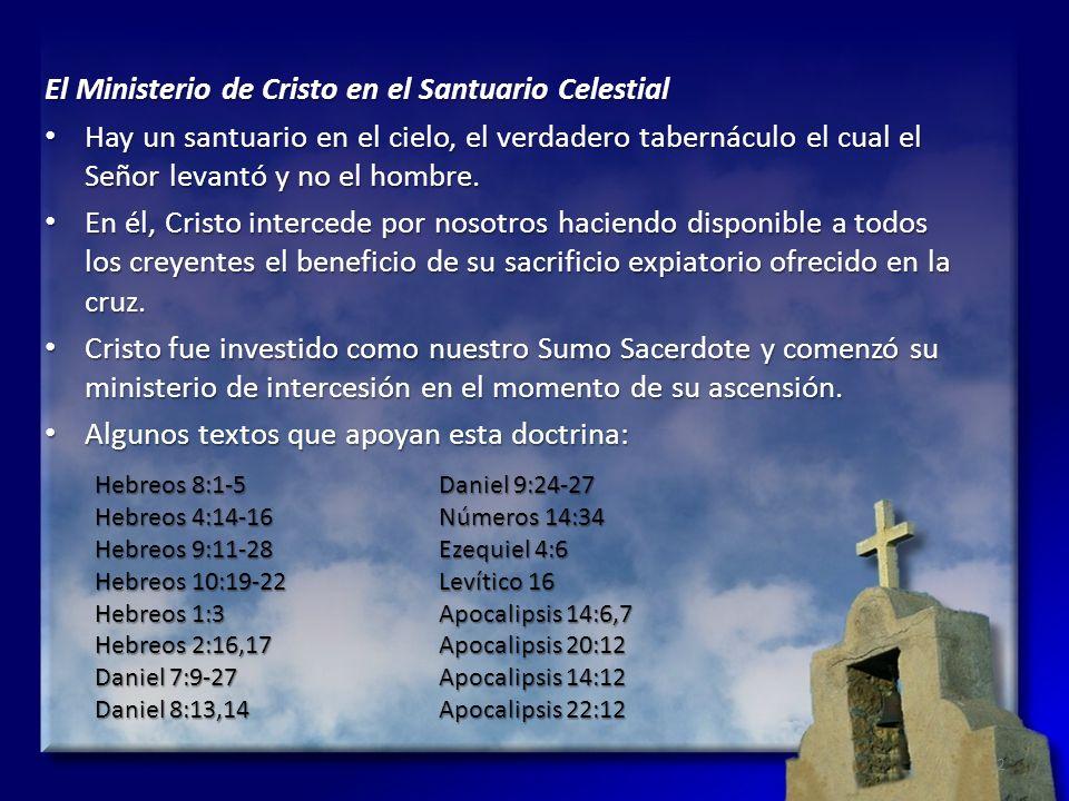 El Ministerio de Cristo en el Santuario Celestial