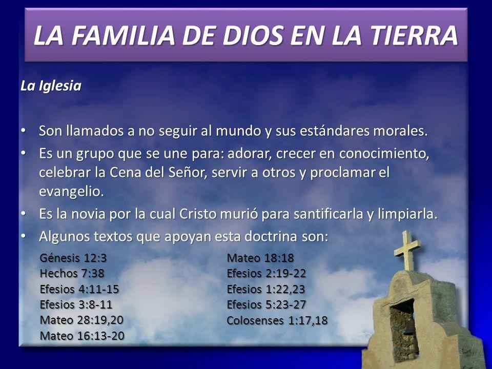 LA FAMILIA DE DIOS EN LA TIERRA