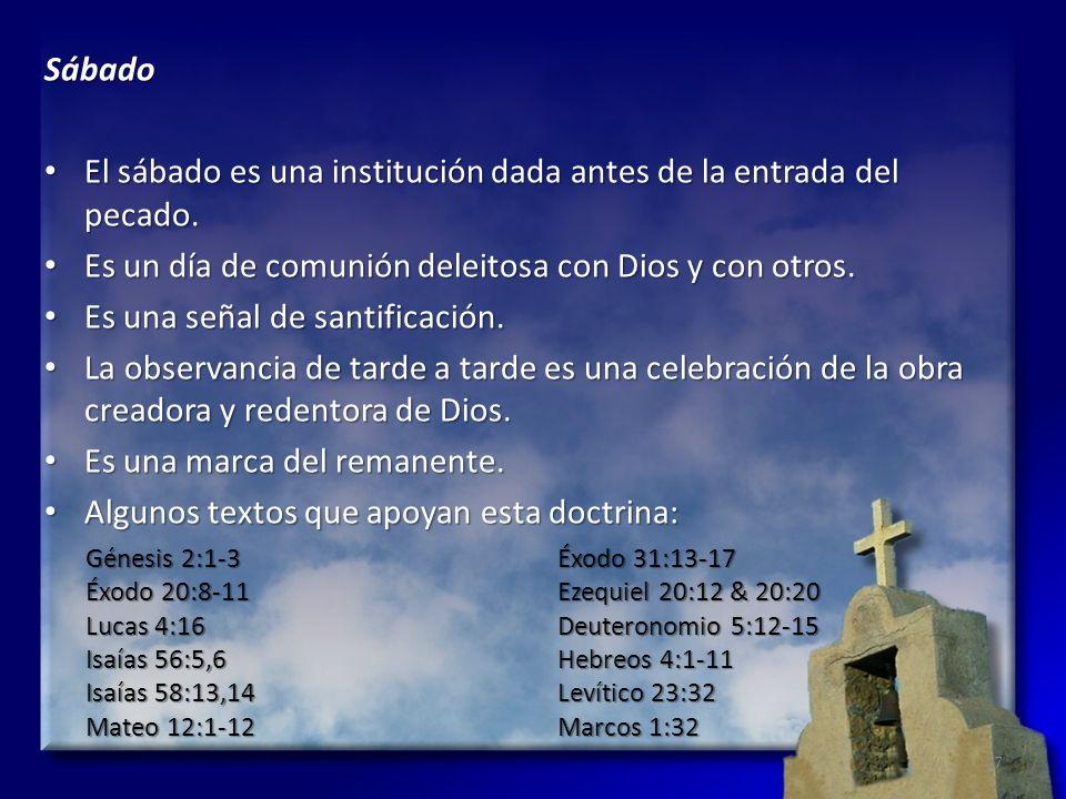 El sábado es una institución dada antes de la entrada del pecado.