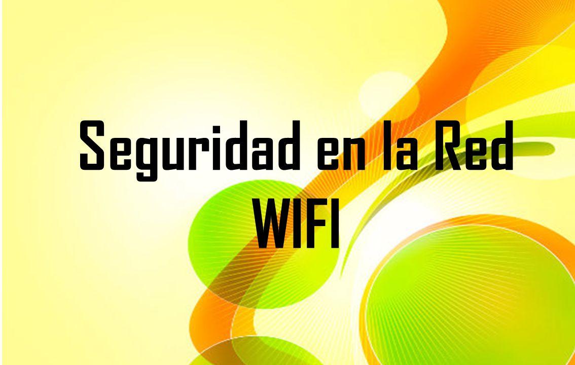 Seguridad en la Red WIFI