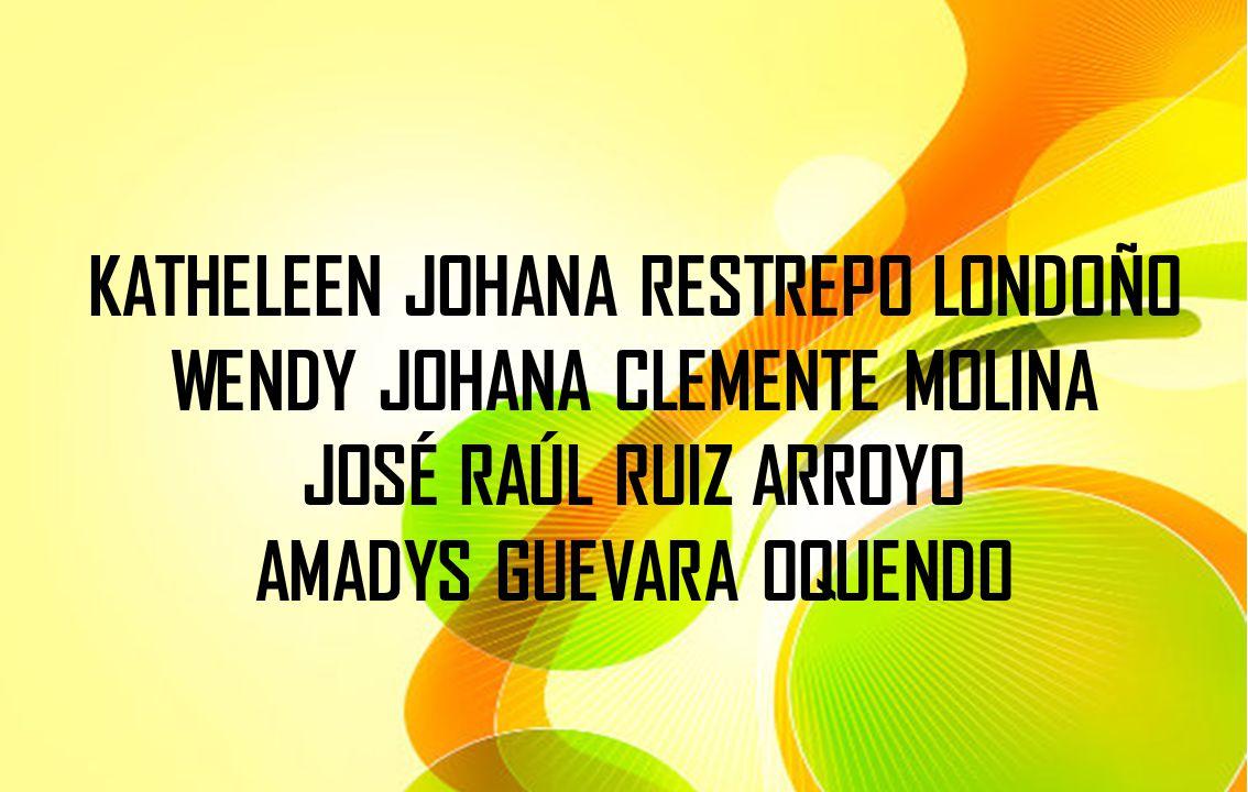 KATHELEEN JOHANA RESTREPO LONDOÑO WENDY JOHANA CLEMENTE MOLINA