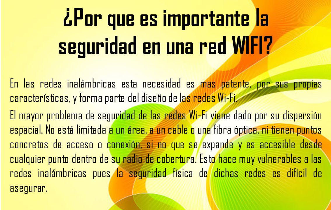 ¿Por que es importante la seguridad en una red WIFI
