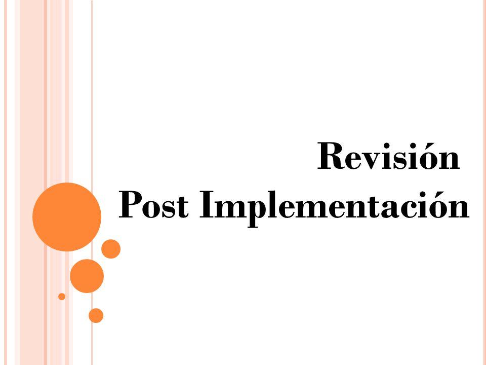 Revisión Post Implementación