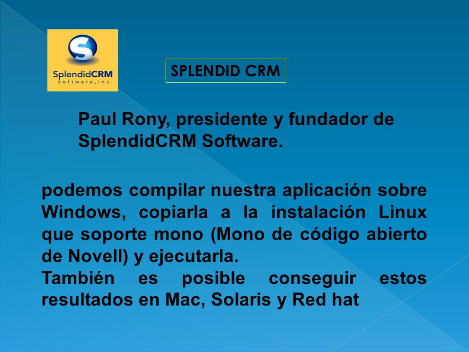 Paul Rony, presidente y fundador de SplendidCRM Software.
