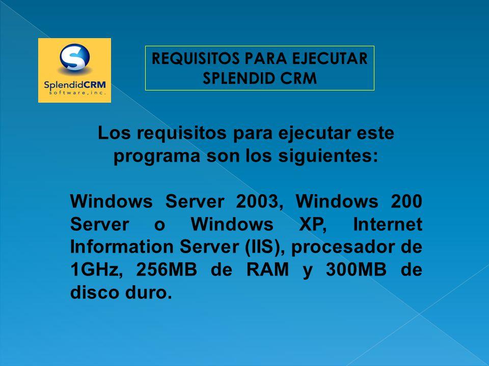 Los requisitos para ejecutar este programa son los siguientes: