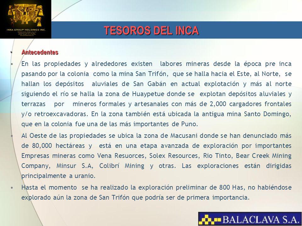TESOROS DEL INCA Antecedentes