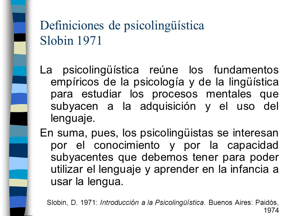 Definiciones de psicolingüística Slobin 1971