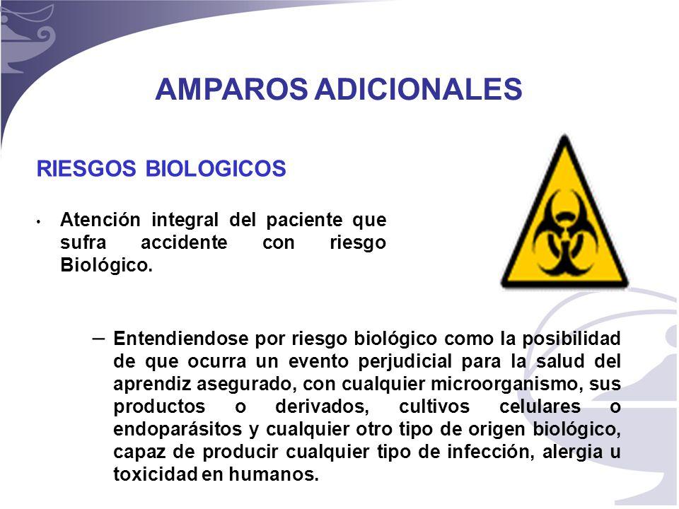 AMPAROS ADICIONALES RIESGOS BIOLOGICOS