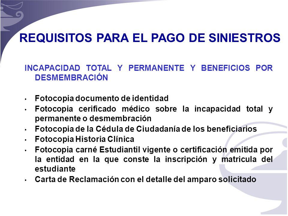 REQUISITOS PARA EL PAGO DE SINIESTROS