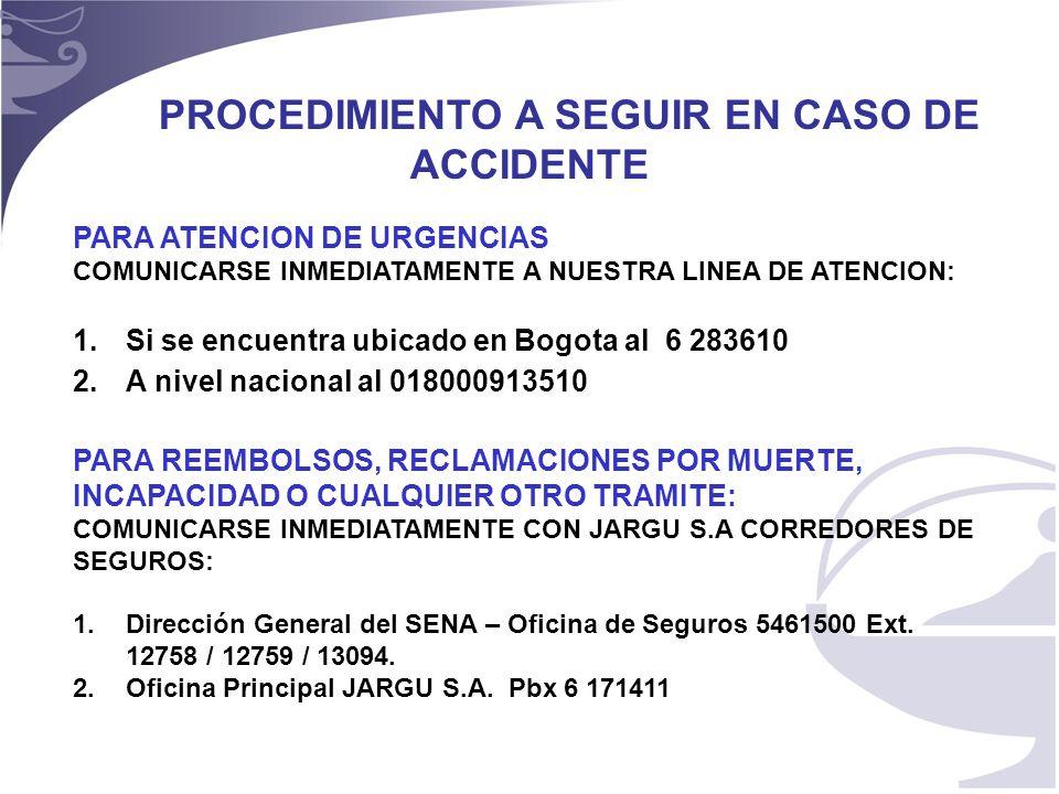 PROCEDIMIENTO A SEGUIR EN CASO DE ACCIDENTE