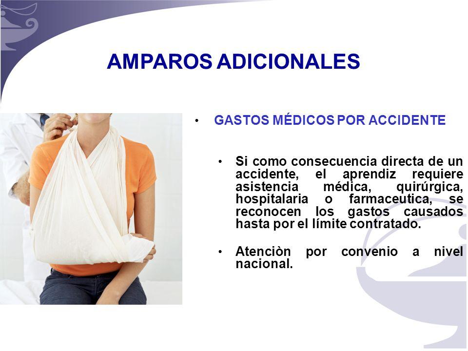 AMPAROS ADICIONALES GASTOS MÉDICOS POR ACCIDENTE