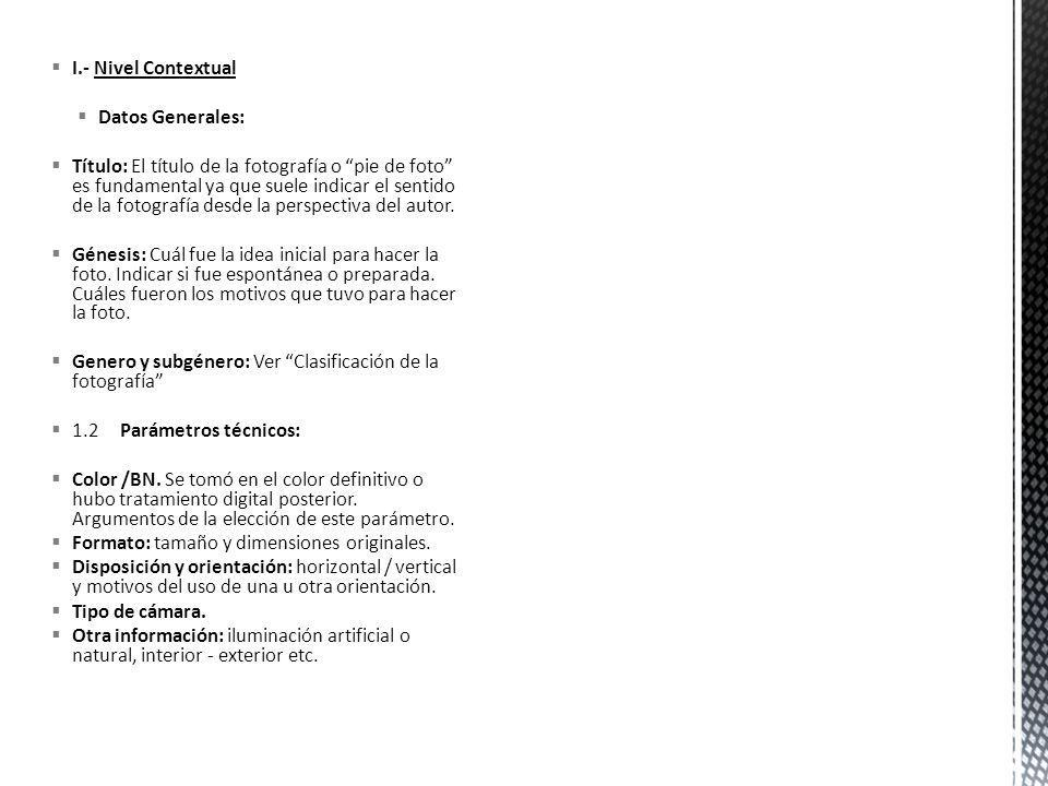 I.- Nivel Contextual Datos Generales: