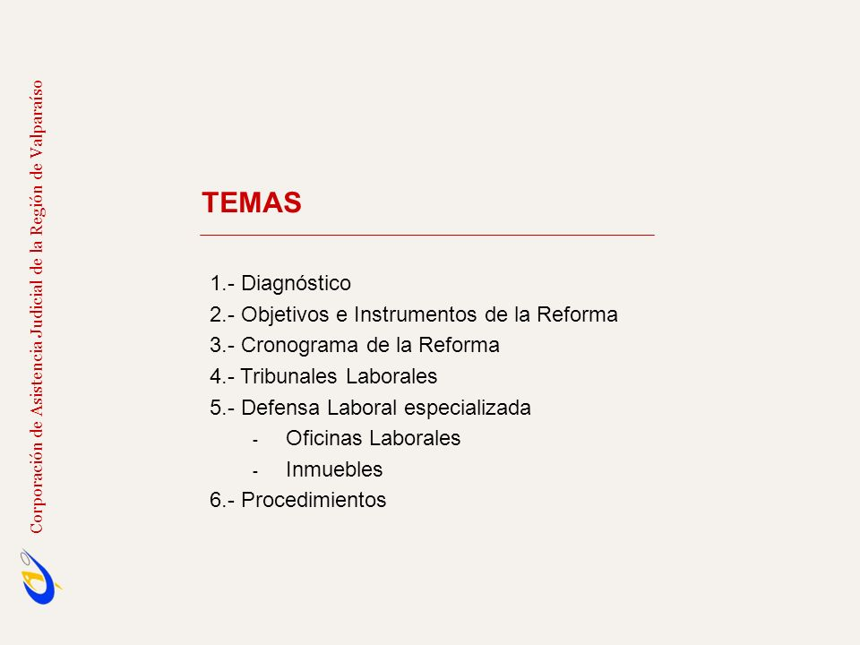 TEMAS 1.- Diagnóstico 2.- Objetivos e Instrumentos de la Reforma
