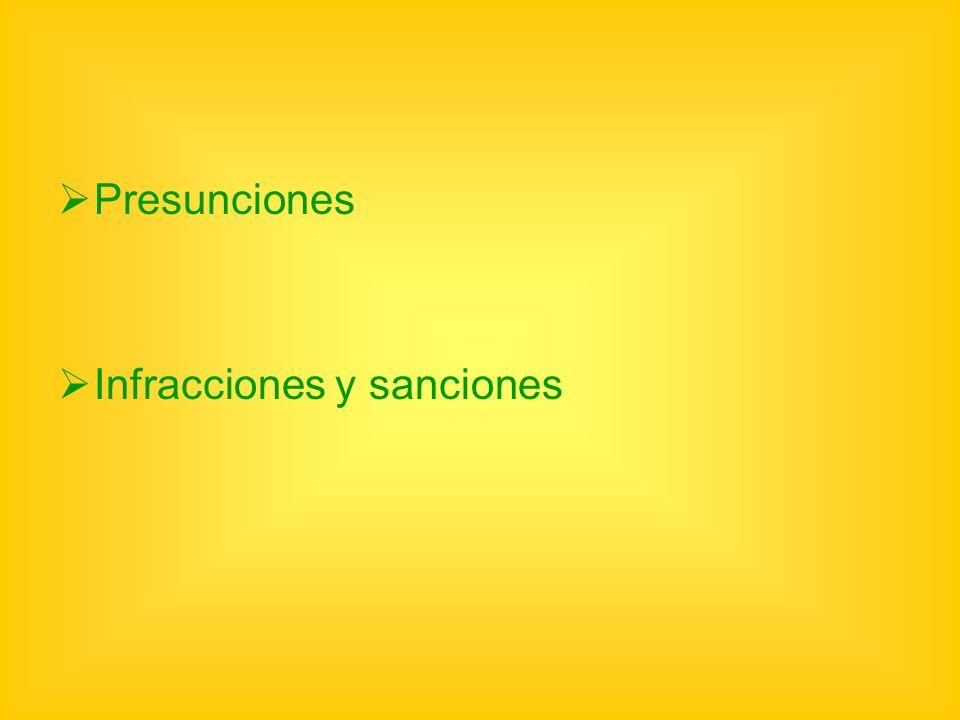 Presunciones Infracciones y sanciones