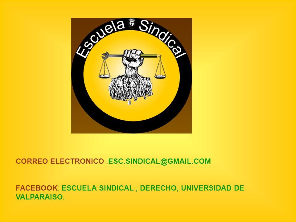 CORREO ELECTRONICO :ESC.SINDICAL@GMAIL.COM