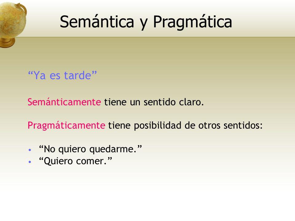 Semántica y Pragmática