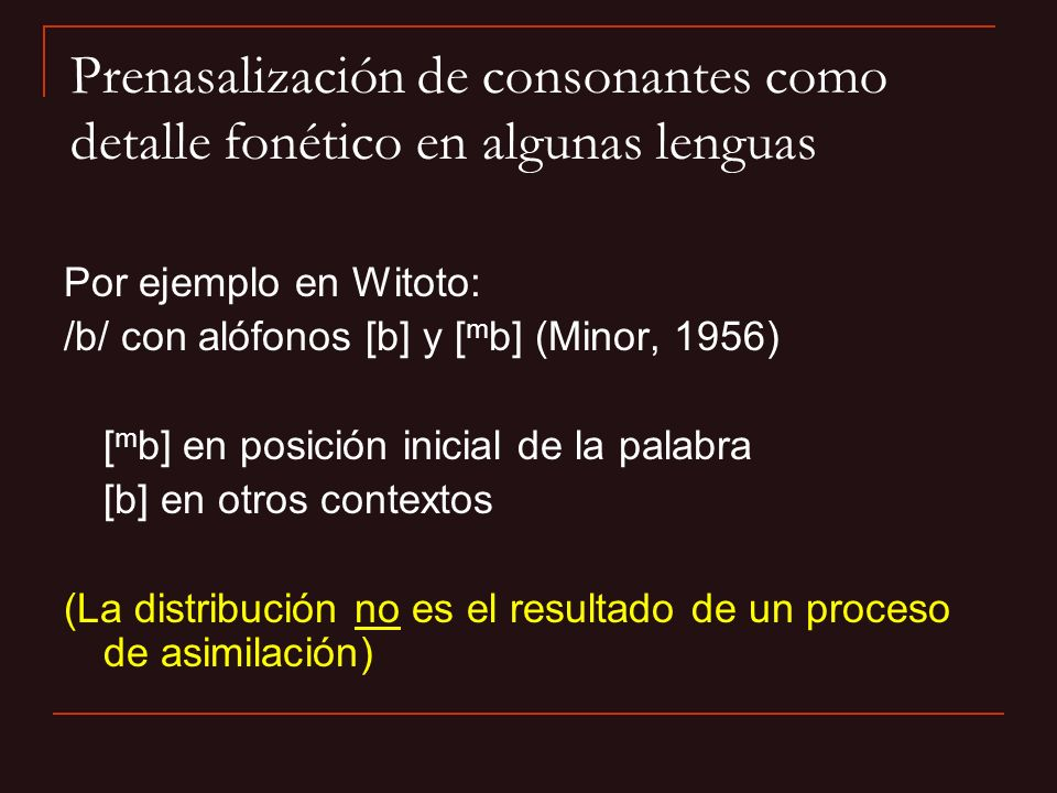 Prenasalización de consonantes como detalle fonético en algunas lenguas