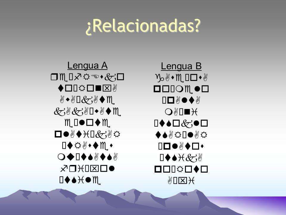 ¿Relacionadas Lengua A Lengua B reÈfREsko gAseÈosA toÈRonxA poÈmelo