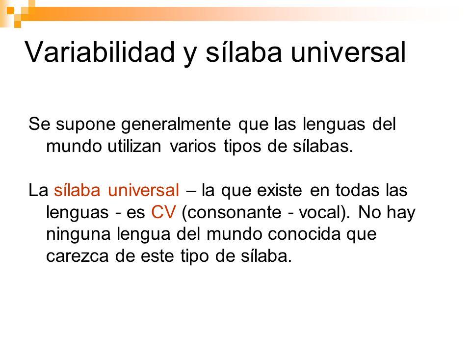 Variabilidad y sílaba universal