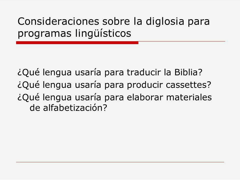 Consideraciones sobre la diglosia para programas lingüísticos