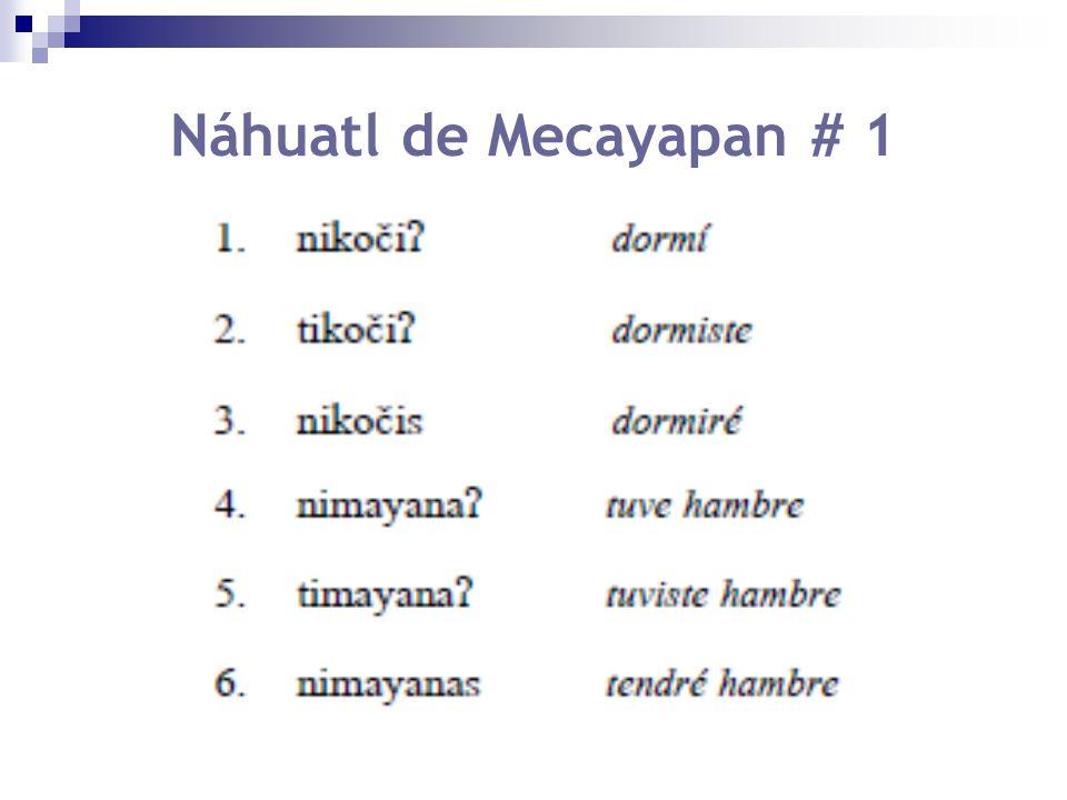 Náhuatl de Mecayapan # 1