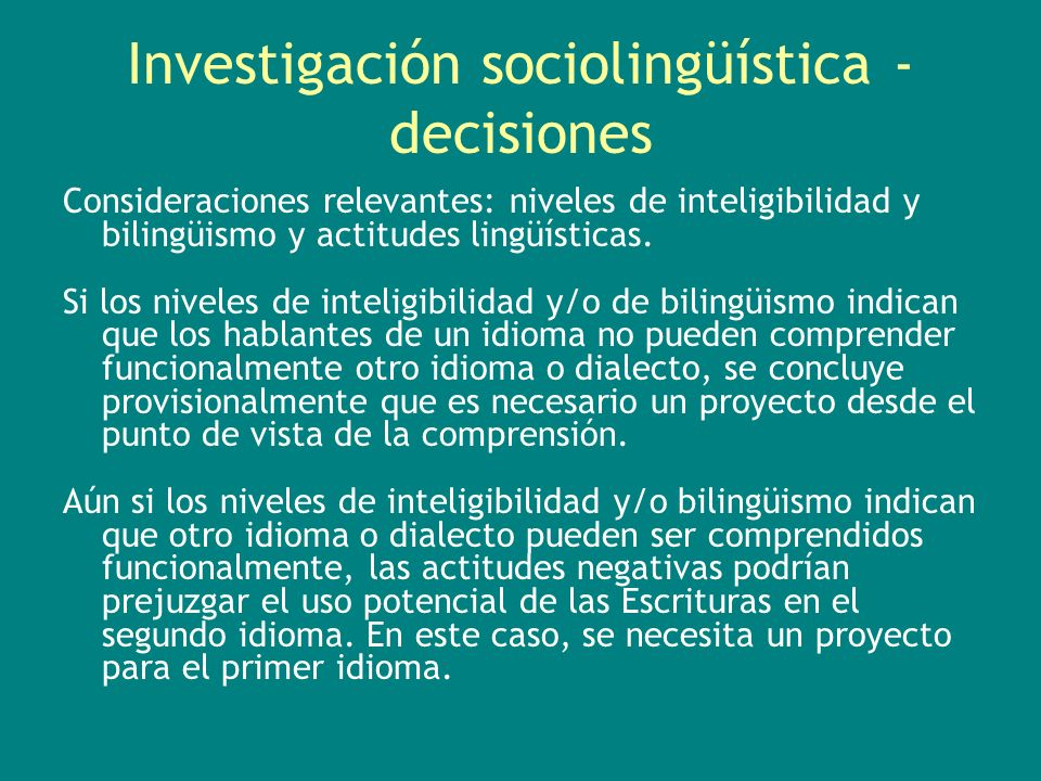 Investigación sociolingüística - decisiones