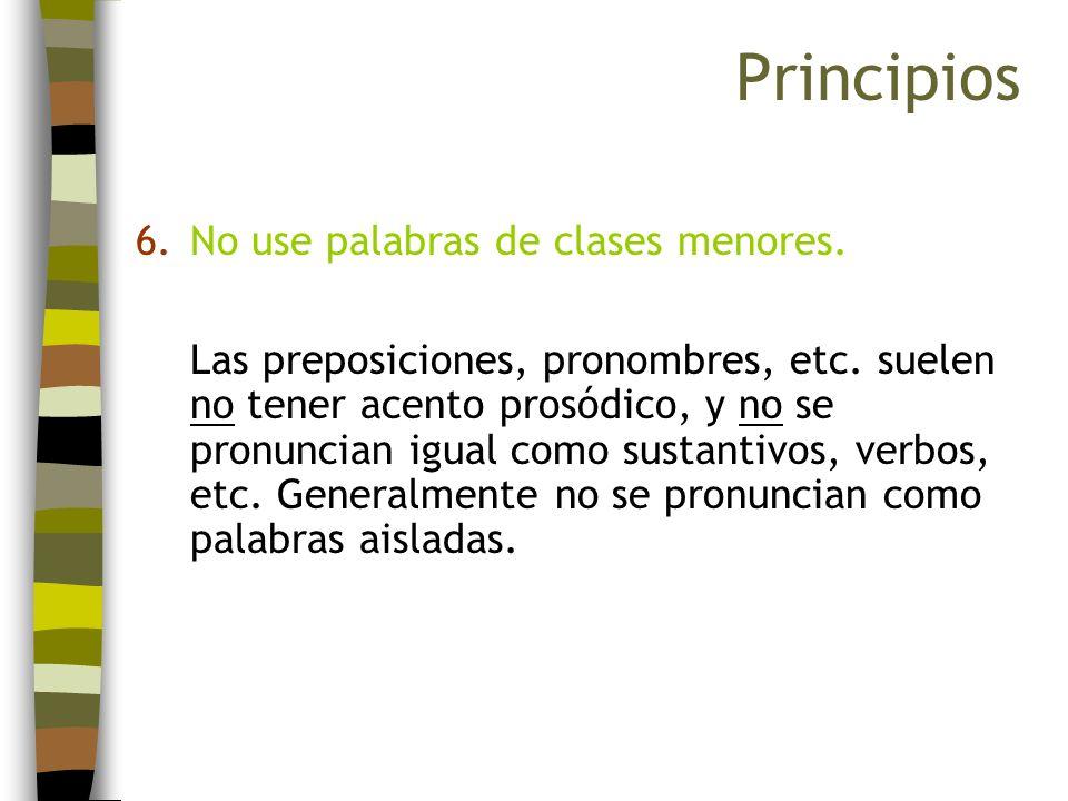 Principios No use palabras de clases menores.