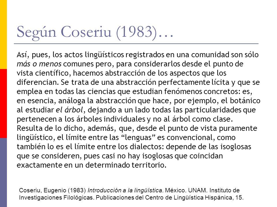Según Coseriu (1983)…