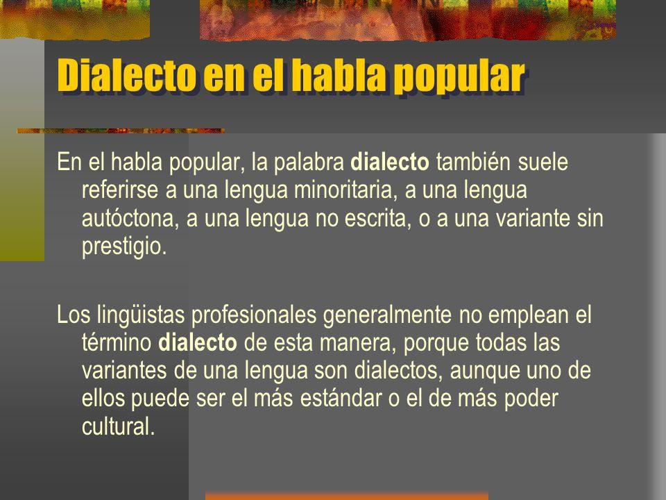 Dialecto en el habla popular