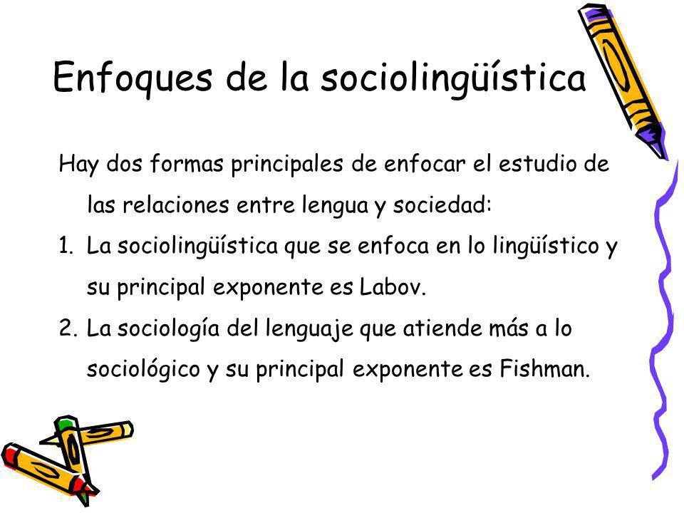 Enfoques de la sociolingüística
