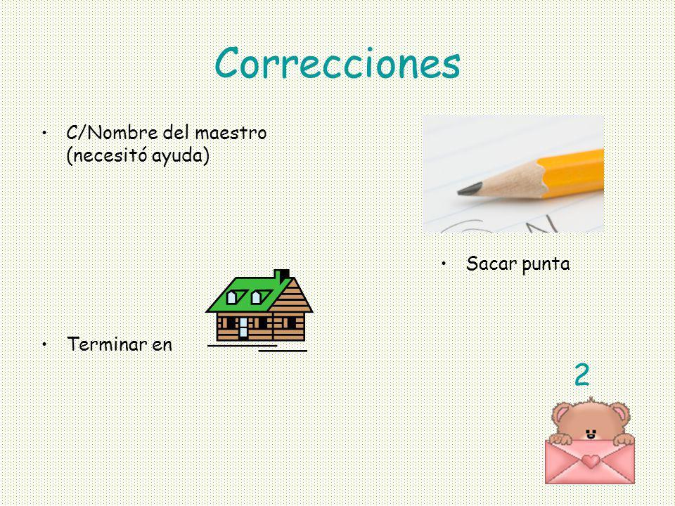 Correcciones 2 C/Nombre del maestro (necesitó ayuda) Terminar en