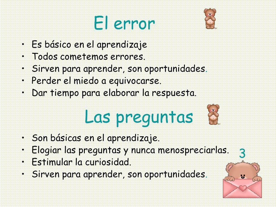 El error Las preguntas 3 Es básico en el aprendizaje