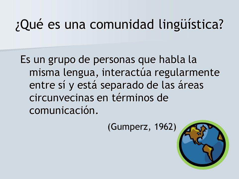 ¿Qué es una comunidad lingüística