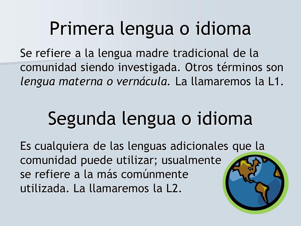 Primera lengua o idioma